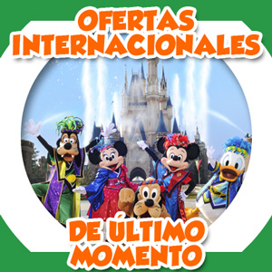 Ofertas Internacionales de Último Momento